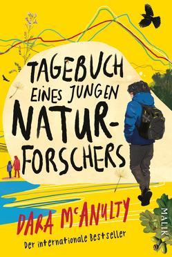 Tagebuch eines jungen Naturforschers von Jandl,  Andreas, McAnulty,  Dara