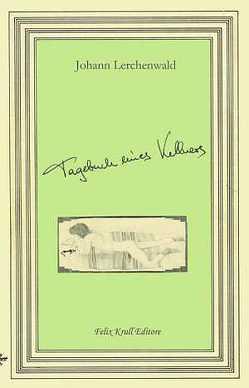 Tagebuch eines Kellners von Lerchenwald,  Johann