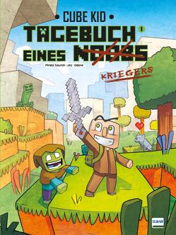 Tagebuch eines Noobs Kriegers – Der Comic von Jez, Kid,  Cube, Odone,  Joël, Sourcil