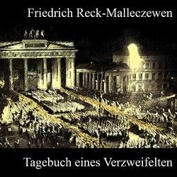 Tagebuch eines Verzweifelten von Koester,  Jan, Reck-Malleczewen,  Friedrich