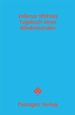 Tagebuch eines Windreisenden von Mühleis,  Volkmar