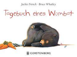 Tagebuch eines Wombat von Flegler,  Leena, French,  Jackie, Whatley,  Bruce