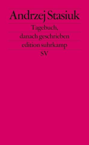 Tagebuch, danach geschrieben von Stasiuk,  Andrzej