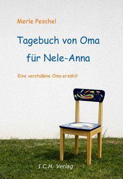 Tagebuch von Oma für Nele-Anna von Peschel,  Merle