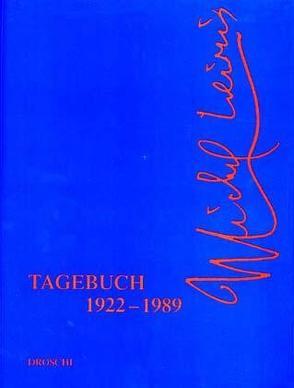 Tagebücher von Friesenbiller,  Elfriede, Leiris,  Michel, Niebisch,  Chantal