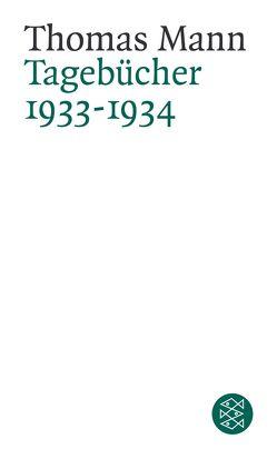 Tagebücher 1933-1934 von Mann,  Thomas, Mendelssohn,  Peter de