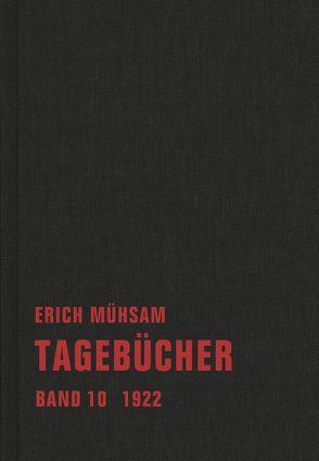 Tagebücher von Hirte,  Chris, Mühsam,  Erich, Piens,  Conrad