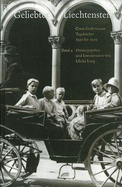 Tagebücher / Geliebtes Liechtenstein von Gulbransson,  Grete, Lang,  Ulrike