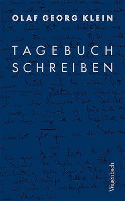 Tagebuchschreiben von Klein,  Olaf-Georg