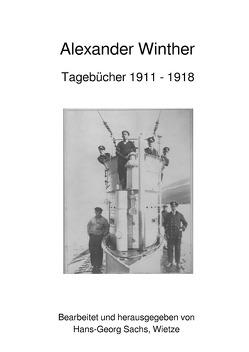 Tagebücher 1911-1918 von Winther,  Alexander