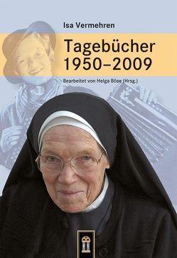 Tagebücher 1950–2009 von Böse,  Helga, Vermehren,  Isa