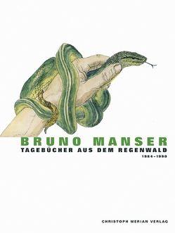 Tagebücher aus dem Regenwald von Manser,  Bruno