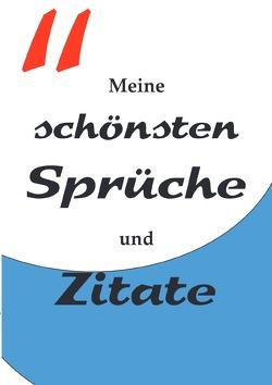 Tagebücher / Tagebuch Notizbuch mit nummerierten Seiten und Inhaltsverzeichnis – Meine schönsten Sprüche und Zitate von Schmitt,  Luca