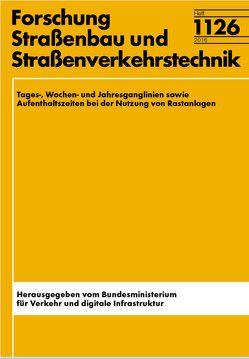 Tages-, Wochen- und Jahrgangslinien sowie Aufenthaltszeiten bei der Nutzung von Rastananlagen von Klemmer,  Thomas, Leerkamp,  Bert