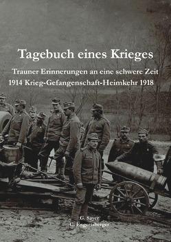 Tagesbuch eines Krieges von Engertsberger,  Christian, Sayer,  Georg