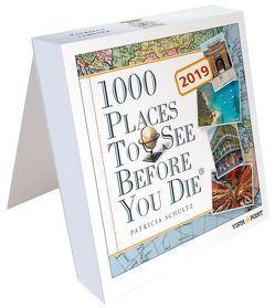 Tageskalender 2019 – 1000 Places To See Before You Die von Schultz,  Patricia