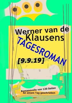 Tagesroman [9.9.19] von Klausens,  Werner van de