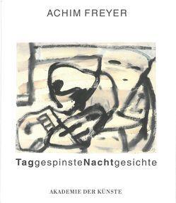 TaggespinsteNachtgesichte von Beil,  Hermann, Freyer,  Achim, Koch,  Reinhard, Mueller,  Wilhelm, Neumann,  Sven, Schmied,  Wieland, Werner,  Klaus