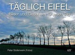 TÄGLICH EIFEL von Schüren,  Hermann J, Stollenwerk,  Peter