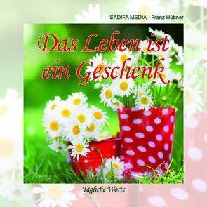 Tägliche Worte – Nr. 667 von Hübner,  Franz