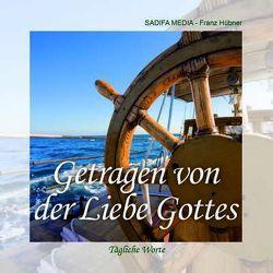 Tägliche Worte – Nr. 668 von Hübner,  Franz