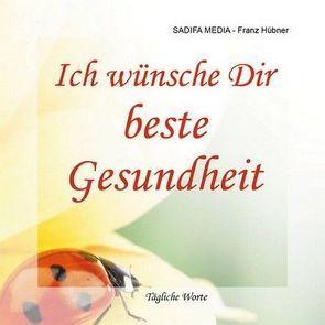 Tägliche Worte – Nr. 600 von Hübner,  Franz