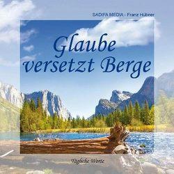 Tägliche Worte – Nr. 650 von Franz,  Hübner