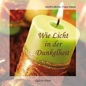 Tägliche Worte – Nr. 651 von Franz,  Hübner