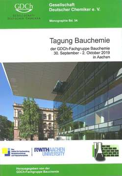 Tagung Bauchemie, 30. September – 2. Oktober 2019 in Aachen
