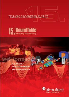 """Tagungsband 15. Roundtable """"Simulating Manufacturing"""", Marburg 2014 von Dr. Schafstall,  Hendrik, Wohlmuth,  Michael"""