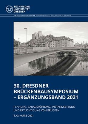 Tagungsband 30. Dresdner Brückenbausymposium – Ergänzungsband 2021 von Curbach,  Manfred