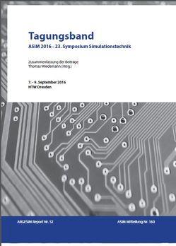 Tagungsband ASIM 2016 – 23. Symposium Simulationstechnik von Wiedemann,  Thomas
