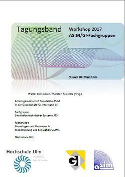 Tagungsband ASIM Workshop STS/GMMS 2017 von Commerell,  Walter, Pawletta,  Thorsten