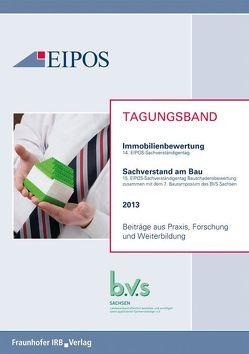 Tagungsband der EIPOS-Sachverständigentage Bauschadensbewertung und Immobilienbewertung 2013.