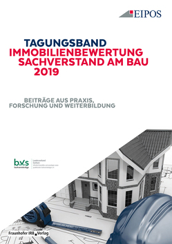 Tagungsband Immobilienbewertung und Sachverstand am Bau 2019.