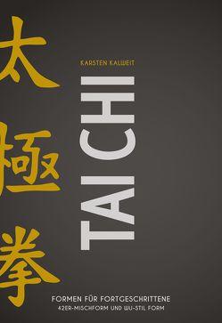 Tai Chi – Formen für Fortgeschrittene von Kalweit,  Karsten