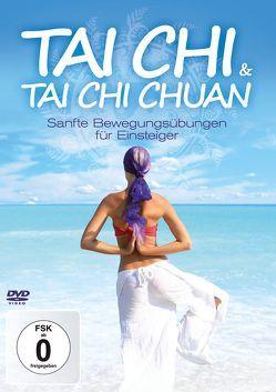 Tai Chi & Tai Chi Chuan von ZYX Music GmbH & Co. KG