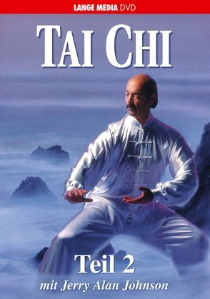 Tai Chi – Teil 2 von Johnson,  Jerry Alan