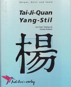 Tai-Ji-Quan Yang-Stil von Dharmajungen,  Nico, Lie,  Foen Tjoeng