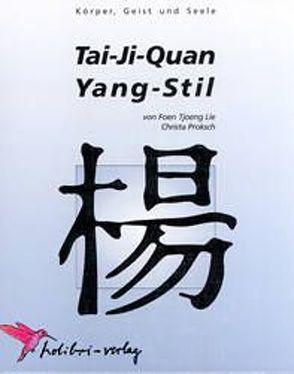 Tai-Ji-Quan Yang-Stil von Dharmajungen,  Nico, Lie,  Foen Tjoeng, Proksch,  Christa