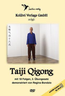 Taiji Qigong mit 18 Folgen Teil 2 von Bondzio,  Regina