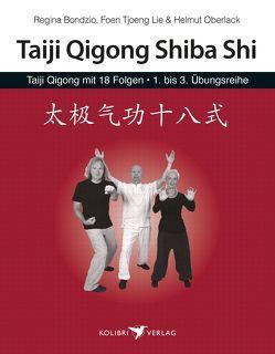 Taiji Qigong mit 18 Folgen von Lie,  Foen Tjoeng