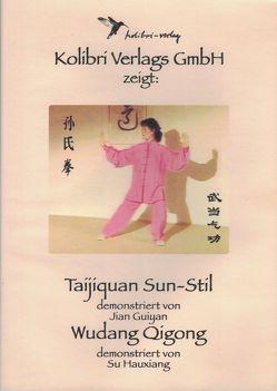 Taijiquan Sun Stil – Wudang Qigong von Jian,  Guiyan, Su,  Huaxiang