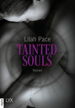 Tainted Souls von Klüver Anika, Pace,  Lilah