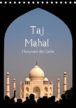 Taj Mahal – Monument der Liebe (Tischkalender 2021 DIN A5 hoch) von - Carina Buchspies,  Sichtweisen