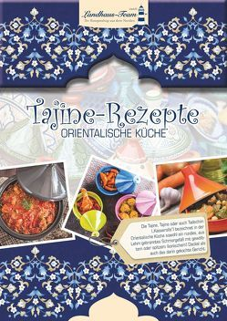 Tajine-Rezepte Orientalische Küche