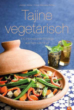Tajine vegetarisch von Rüther,  Manuela, Walter,  Jochen