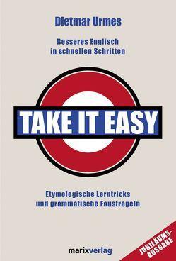 Take it easy von Urmes,  Dietmar