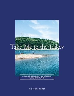 Take Me to the Lakes – Nordrhein-Westfalen Edition