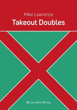 Takeout Doubles von Lawrence,  Mike